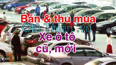 Bán và mua xe ô tô cũ, mới tại Việt Nam